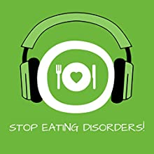 Stop Eating Disorders! Hörbuch von Kim Fleckenstein Gesprochen von: Kim Fleckenstein