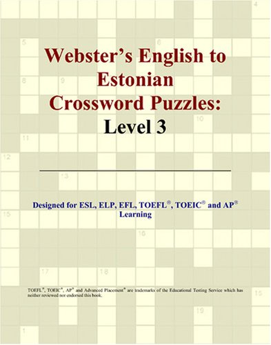 Webster's English to Estonian Crossword Puzzles: Level 3