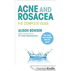 Acne and Rosacea: The Complete Guide