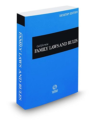 california-family-laws-and-rules-2016-desktop-edition