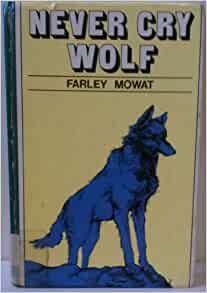 FARLEY WOLF CRY NEVER MOWAT