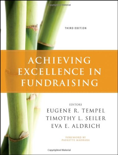 Achieving Excellence in Fundraising (Jossey Bass...