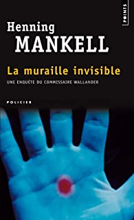 La muraille invisible : roman