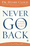 Never Go Back: 10 Things Youll Never Do Again