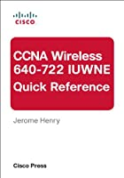 CCNA Wireless (640-722 IUWNE) Quick Reference Front Cover