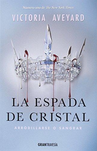 La Espada De Cristal (La reina Roja)
