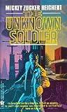 The Unknown Soldier (0886776007) by Reichert, Mickey Zucker