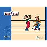 """Musikalische Früherziehung - Musikschulprogramm """"Tina & Tobi"""": Notenheft 1 (1. Halbjahr)"""