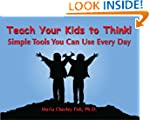 Teach Your Kids to Think: Simple Tool...