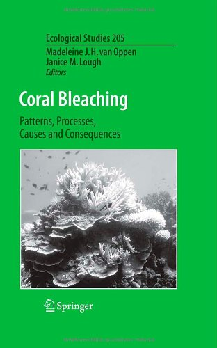 Coral Bleaching: Patterns, Processes, Causes and Consequences