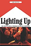 Lighting Up: The Rise of Social Smoking on College Campuses