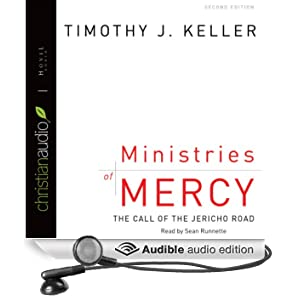 Ministries of Mercy: The Call of Jericho Road (Unabridged)