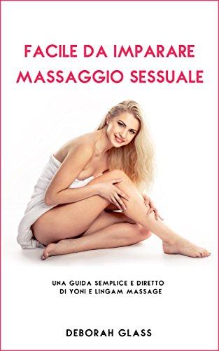 sesso tecniche massaggio integrale video