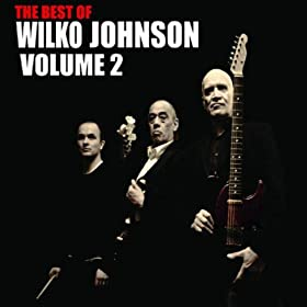 The Best Of Wilko Johnson Volume 2