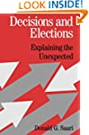 Decisions and Elections: Explaining t...