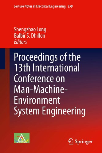 Proceedings Of The 13Th International Conference On Man-Machine-Environment System Engineering: 259 (Lecture Notes In Electrical Engineering)