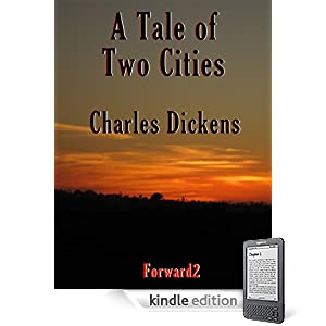 A Tale of Two Cities + Bonus (Best Navigation, Active TOC) [Kindle Edition]