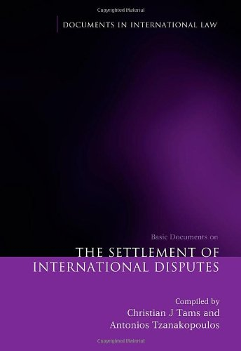 The Settlement of International Disputes: Basic Documents (Documents in International Law)