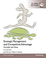 Strategic Management and Competitive Advantage Concepts and Cases, 5th Edition