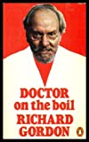 Doctor on the Boil (0140035397) by Richard Gordon