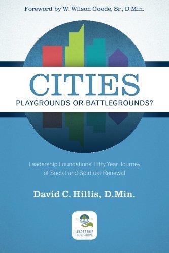 Cities: Playgrounds or Battlegrounds?
