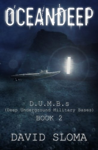 Oceandeep: D.U.M.B.s (Deep Underground Military Bases) - Book 2: Volume 2