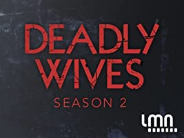 Deadly Wives Season 2