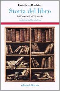Storia del libro Dall'antichità al XX secolo PDF