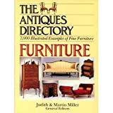 Antiques Directory Furniture (051766190X) by Miller, Judith