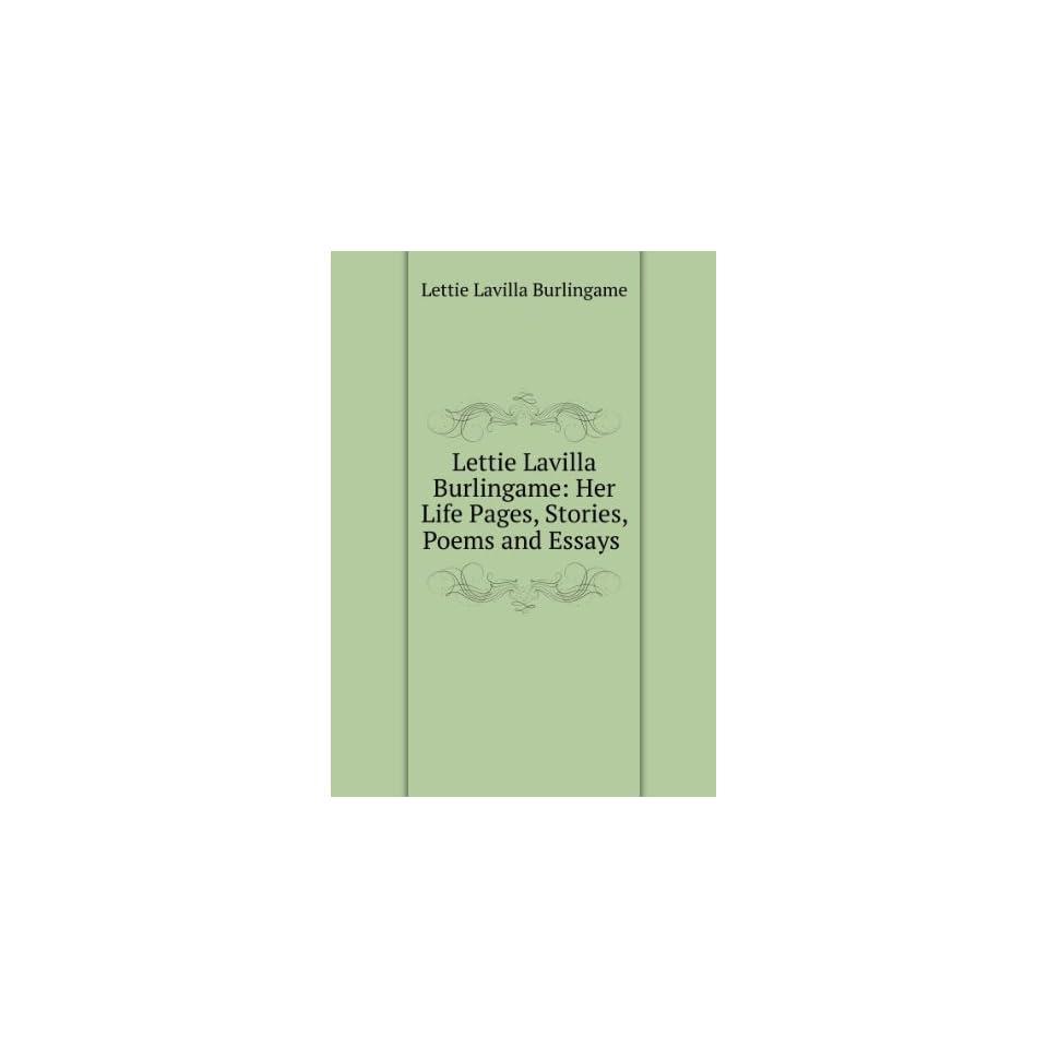 Pages, Stories, Poems and Essays . Lettie Lavilla Burlingame Books