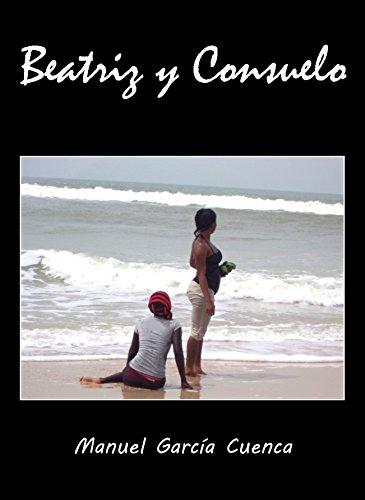 beatriz-y-consuelo-spanish-edition