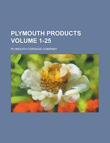 Plymouth Products Volume 1-25