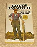 The Iron Marshal (0552112003) by Louis L'amour