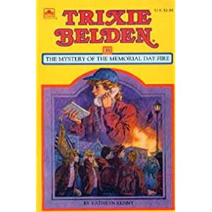 Trixie Belden: The Mystery of the Memorial Day Fire (Trixie Belden)