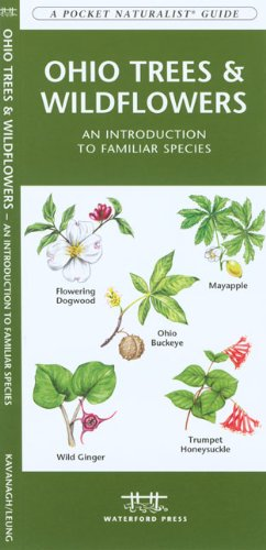Ohio Trees & Wildflowers: An Introduction to Familiar Species (State Nature Guides)