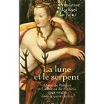 La lune et le serpent : Diane de Poit...