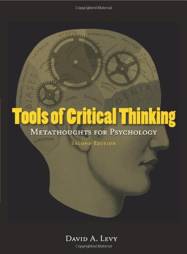 Tools of Critical Thinking: Metathoughts for Psychology...