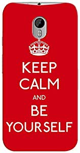 Kasemantra Keep Calm And Be Yourself Case For Moto G Turbo Edition