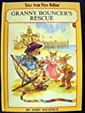 John Patience Granny Bouncer's Rescue (Tales from Fern Hollow)