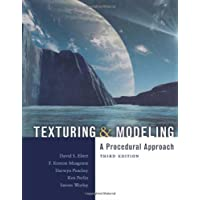 Texturing and Modeling, Third Edition: A Procedural Approach (The Morgan Kaufmann Series in Computer Graphics)