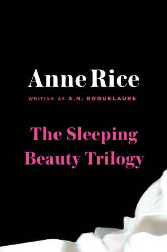 Sleeping Beauty Trilogy Box Set: A. N. Roquelaure, Anne Rice: 9780452294752: Amazon.com: Books