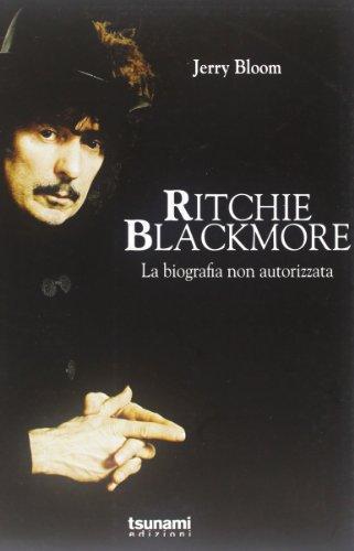 Ritchie Blackmore. La biografia non autorizzata