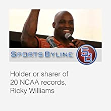 College Football Hall of Famers: Ricky Williams Interview  by Ron Barr Narrated by Ron Barr, Ricky Williams