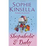 Shopaholic & Baby: (Shopaholic Book 5)by Sophie Kinsella