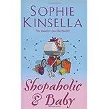 "Shopaholic & Baby: (Shopaholic Book 5)von ""Sophie Kinsella"""