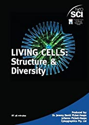Neo/SCI 1017102 Living Cells: Structure and Diversity DVD