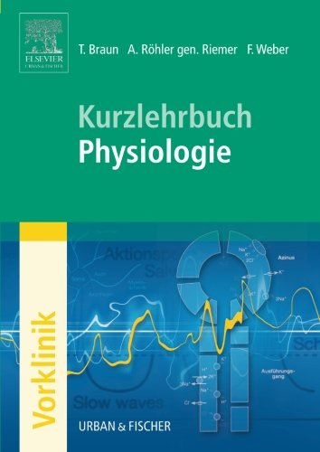 Kurzlehrbuch Physiologie (German Edition)