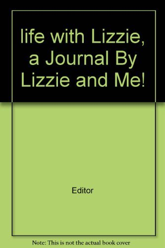 Life with Lizzie: A Journal By Lizzie and Me! (Lizzie McGuire)