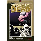La calma che precede. The walking dead: 7di Robert Kirkman