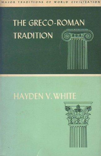 Graeco-Roman Tradition (Major traditions of world civilization)